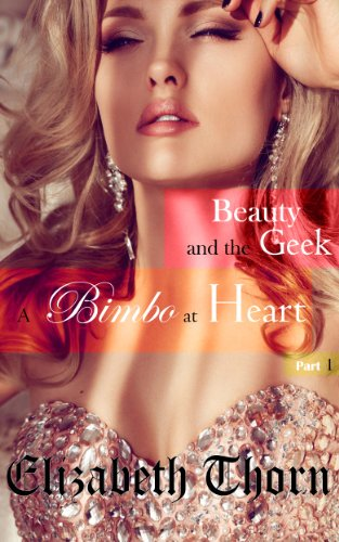 beauty-and-the-geek-part-1-a-bimbo-at-heart