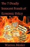 img - for The 7 Deadly Innocent Frauds of Economic Policy book / textbook / text book