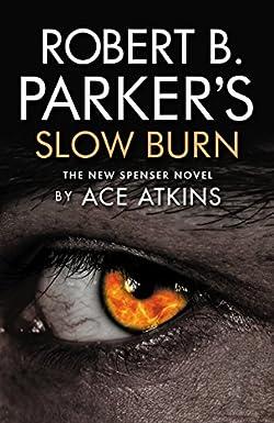 Robert B Parker's Slow Burn