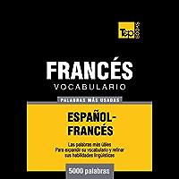 Vocabulario español-francés - 5000 palabras más usadas (T&P Books)