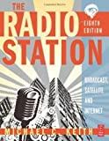 The Radio Station: Broadcast, Satellite and Internet 8th - Best Reviews Guide