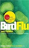 Bird Flu, John Farndon, 1932857346