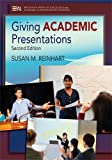 Giving Academic Presentations, Second Edition, Reinhart, Susan M., 0472035096