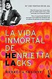 img - for La vida inmortal de Henrietta Lacks book / textbook / text book