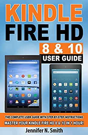 amazon com kindle fire hd 8 10 with alexa user guide updated rh amazon com Kindle Fire HD Cases Kindle Fire HD Cases