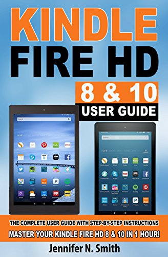 amazon com kindle fire hd 8 10 with alexa user guide updated rh amazon com Kindle Fire User Manual Amazon Kindle Instruction Book