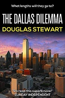 The Dallas Dilemma by [Stewart, Doug]