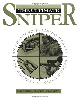 Book excerpt: Foundations of Sniper Markmanship