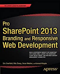 Pro SharePoint 2013 Branding and Responsive Web Development (The Expert's Voice)