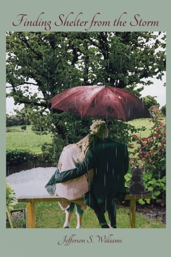 Finding Shelter from the Storm (Lidia Underwood) (Volume 1)