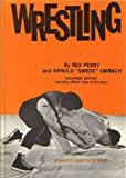 Wrestling, Rex Peery and Arnold Umbach, 0806943343