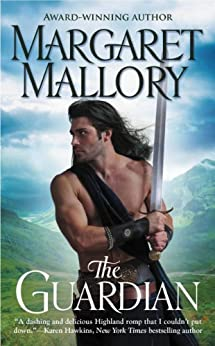 The Guardian (The Return of the Highlanders Book 1) by [Mallory, Margaret]