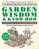 #3: Garden Wisdom & Know-How: Everything You Need to Know to Plant, Grow, and Harvest