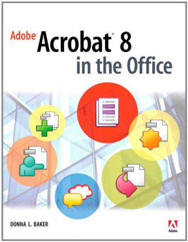 Adobe Acrobat 8 in the Office -