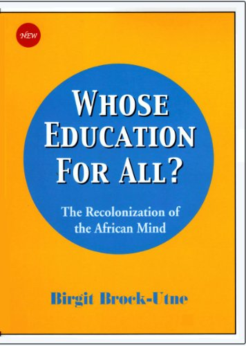 Whose Education for All?: The Recolonization of the African Mind