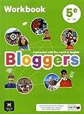 Bloggers 5e (A1-A2) - Workbook d'anglais