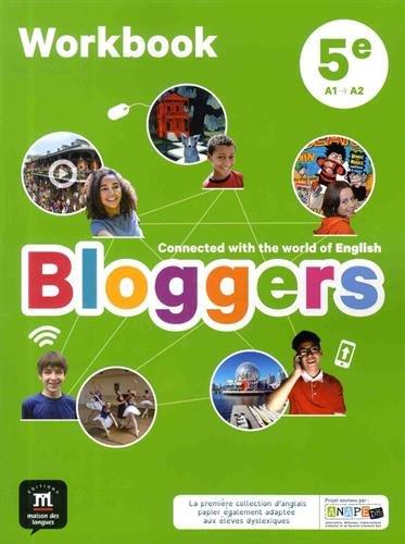 Bloggers 5e (A1-A2) - Workbook d'anglais (Espagnol) Broché – 15 juin 2017 MAISON LANGUES 2356854487 Anglais 5e Collège