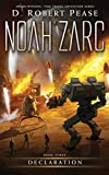 Noah Zarc: Declaration (Book 3): A YA Time Travel Adventure