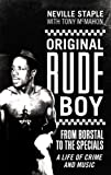"Original Rude Boy: From Borstal to the ""Specials""- A Life in Crime and Music"