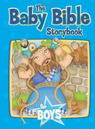 The Baby Bible Storybook for Boys (Baby Bible Board Books) by Robin Currie (2008) Board book