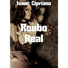 Roubo Real (Portuguese Edition)