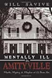 Mentally Ill in Amityville, Will Savive, 0595492150