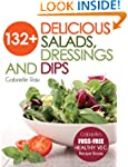 132+ Delicious Salads, Dressings And...