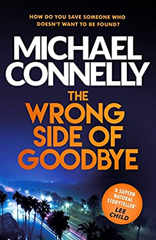 The Wrong Side Of Goodbye By Michael Connelly Harry Bosch