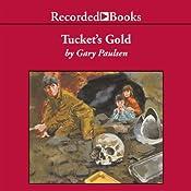 Tucket's Gold | Gary Paulsen