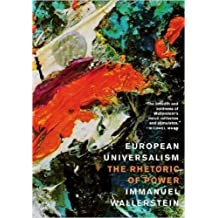 Amazon immanuel wallerstein reference books european universalism the rhetoric of power fandeluxe Image collections