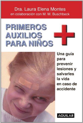 Primeros auxilios para niños (Spanish Edition)