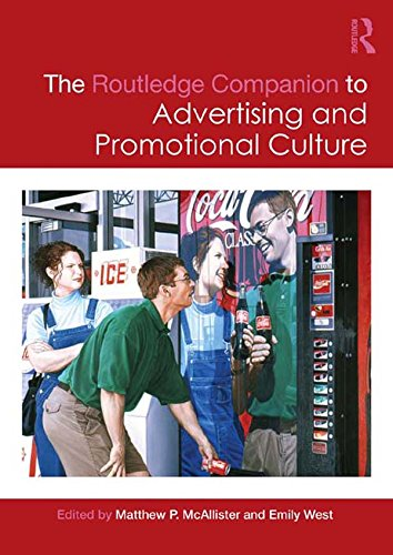 The Routledge Companion to Advertising and Promotional Culture (Routledge Media and Cultural Studies Companions)