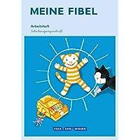 Meine Fibel - Aktuelle Ausgabe: 1. Schuljahr - Arbeitsheft in Schulausgangsschrift: Mit Silbenschieber