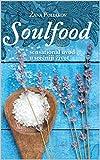 Soulfood: sensational uvod u srećniji život