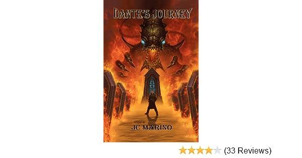 Dante's Journey: Jc Marino: 9781935188094: Amazon com: Books