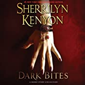 Dark Bites: A Short Story Collection (Dark-Hunter Novels) | Sherrilyn Kenyon