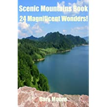 Scenic Mountains Book-24 Magnificent Wonders!