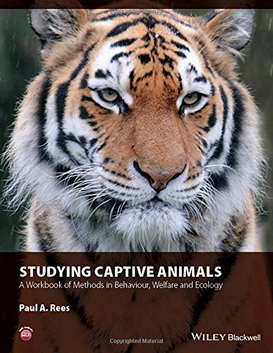 - Studying Captive Animals: A Workbook of Methods in Behaviour, Welfare and Ecology
