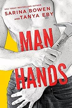 Man Hands by [Bowen, Sarina, Eby, Tanya]