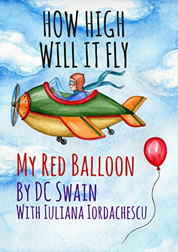 How High Will It Fly?: (My Red Balloon) ()