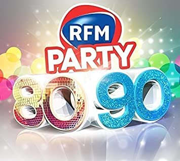 RFM 80 TÉLÉCHARGER 90 PARTY