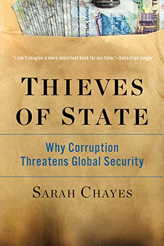 - Thieves of State: Why Corruption Threatens Global Security