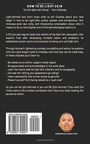 How To Be Light Skin: The Sweet U0026 Sour Edition: Ron Holloway:  9780692744291: Books   Amazon.ca