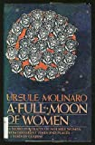 A Full Moon of Women, Ursule Molinaro, 052524848X