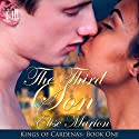 The Third Son: King of Cardenas, Volume 1 Audiobook by Elise Marion Narrated by P. J. Houry