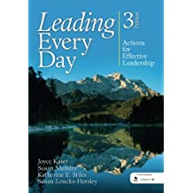 Leading Every Day: Actions for Effective Leadership (Volume 3)