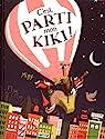 C'est parti, mon kiki ! par Desfour