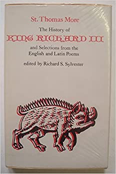 Book The History of King Richard III and Selections from the English and Latin Poems (Selected Works of St. Thomas More Series)