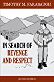 In Search of Revenge and Respect, Timothy M. Farabaugh, 1627467971