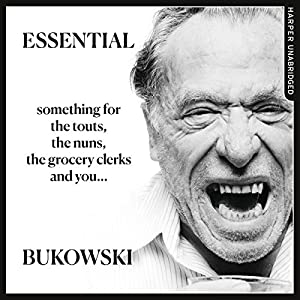 Essential Bukowski: Poetry Audiobook